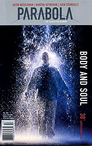 BODY AND SOUL: PARABOLA, VOLUME 30, NO. 3; FALL 2005