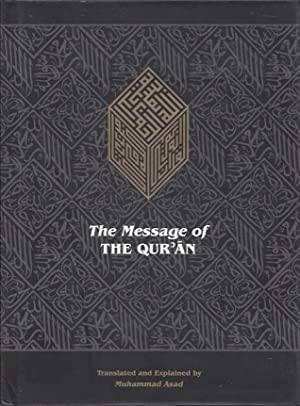 THE MESSAGE OF THE QUR'AN.; The Full: Asad, Muhammad