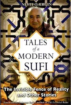 TALES OF A MODERN SUFI.; The Invisible Fence of Reality and Other Stories