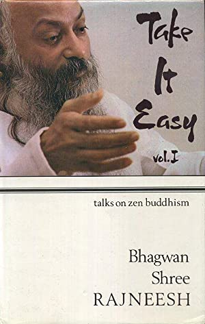 TAKE IT EASY, VOL. I.; 14 Discourses based on the doka of Zen Master Ikkyu