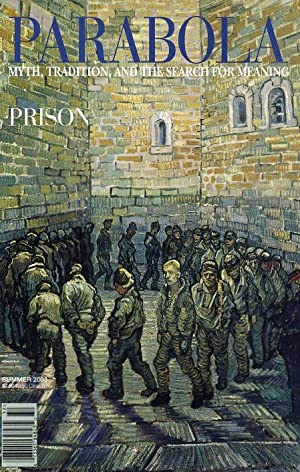 PRISON: PARABOLA, VOLUME 28, NO. 2; SUMMER: Lipsey, Roger; Jacques