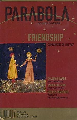 FRIENDSHIP: PARABOLA, VOLUME 29, NO. 4; WINTER: de Llosa, Patty;