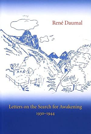 LETTERS ON THE SEARCH FOR AWAKENING, 1930-1944: Daumal, Rene