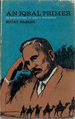 AN IQBAL PRIMER; An Introduction to Iqbal's Philosophy