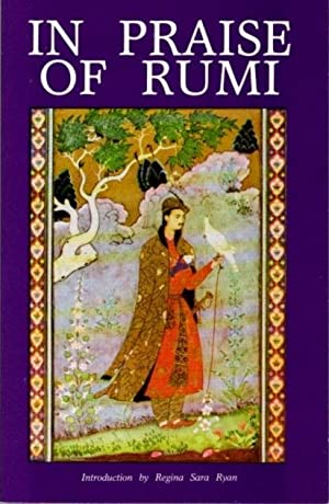 IN PRAISE OF RUMI