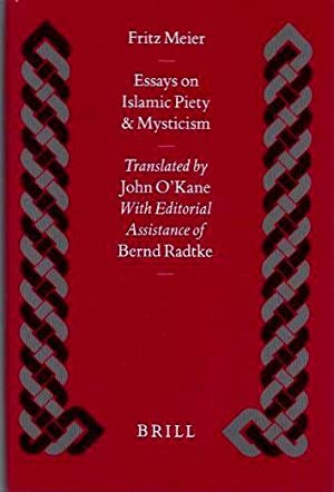 ESSAYS ON ISLAMIC PIETY AND MYSTICISM