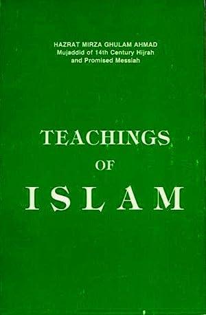 TEACHINGS OF ISLAM: Ghulam Ahmad, Hazrat