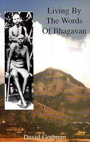 LIVING BY THE WORDS OF BHAGAVAN: Godman, David