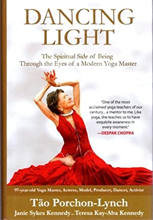 DANCING LIGHT; The Piritual Side of Being Through the Eyes of a Modern Yoga Master