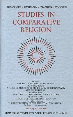 STUDIES IN COMPARATIVE RELIGION, VOL 12, NUMBERS 3 & 4