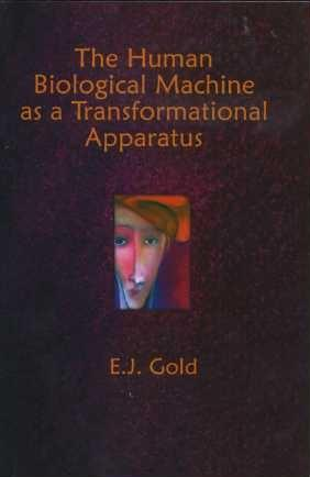THE HUMAN BIOLOGICAL MACHINE AS TRANSFORMATIONAL APPARATUS