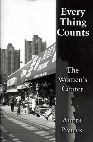 EVERY THING COUNTS; The Women's Center
