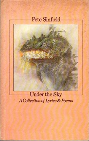 UNDER THE SKY; A Collection of Lyrics & Poems