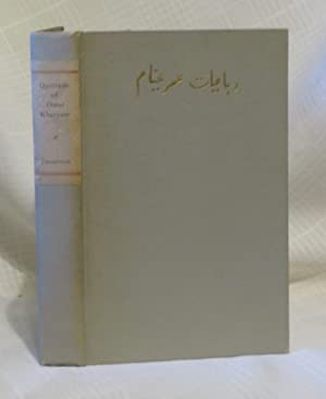 THE COMPLETE QUATRAINS OF OMAR KHAYYAM OF NISHAPUR