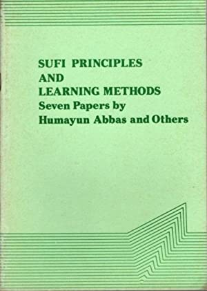 SUFI PRINCIPLES AND LEARNING METHODS; Seven Papers