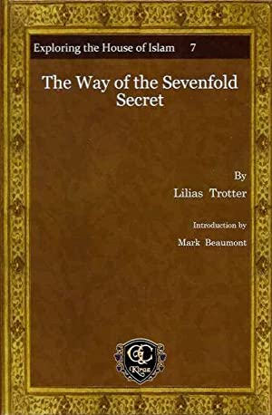 THE WAY OF THE SEVENFOLD SECRET