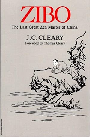 ZIBO; The Last Great Zen Master of China