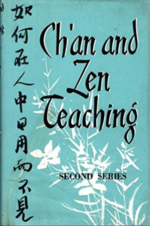 CH'AN AND ZEN TEACHING: SECOND SERIES