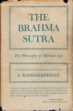 THE BRAHMA SUTRA; The Philosophy of Spiritual Life
