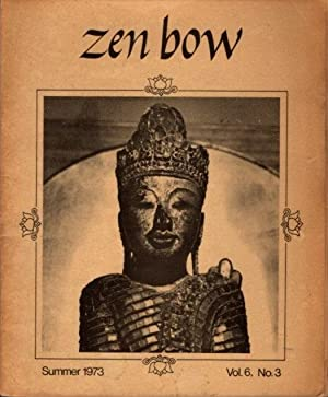 ZEN BOW, SUMMER 1973, VOL. 6, NO. 3