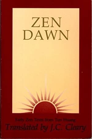 ZEN DAWN; Early Zen Texts from Tun Huang