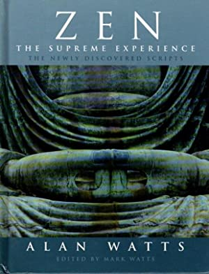ZEN: THE SUPREME EXPERIENCE; The Newly Discovered Scripts