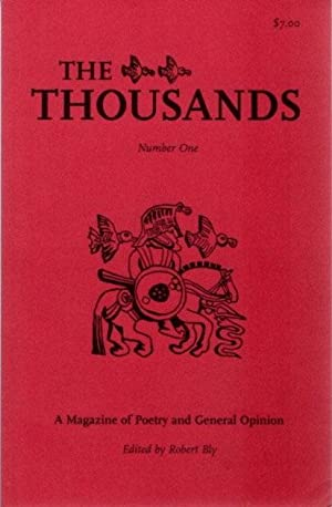 THE THOUSANDS; A Magazine of Poetry and General Opinion, Number One, Fall, 2001