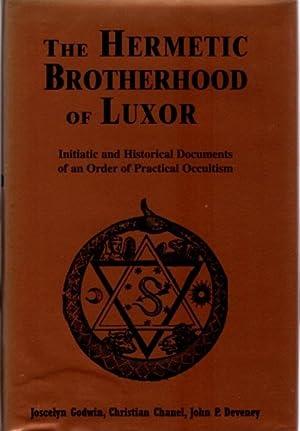 THE HERMETIC BROTHERHOOD OF LUXOR; Initiatic and: Godwin, Joscelyn; Christian