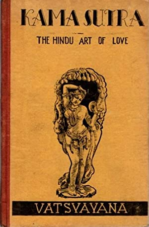 KAMA SUTRA; The Hindu Art of Love
