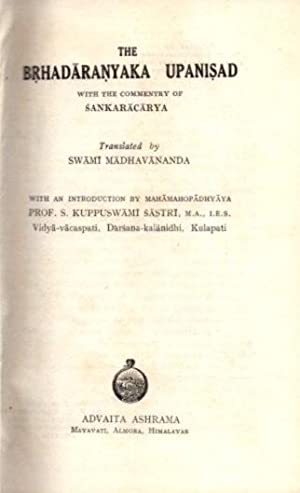 THE BRHADARANYAKA UPANISAD WITH COMMENTARY BY SANKARACARYA