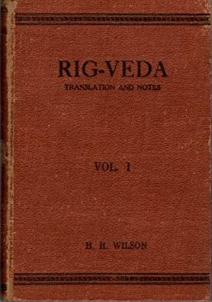 RIG-VEDA-SANHITA: VOLUME I; A Collection Of Ancient Hindu Hymns, Constituting The Second Ashtaka,...