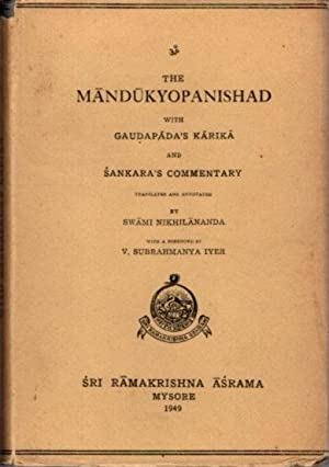 THE MANDUKYOPANISHAD WITH GAUDAPADA'S KARIKA AND SANKAR'S COMMENTARY