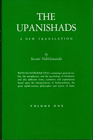 THE UPANISHADS: A NEW TRANSLATION, VOLUME ONE