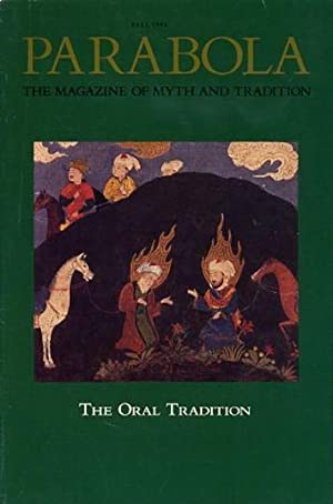 THE ORAL TRADITION: PARABOLA, VOLUME XVII, NO. 3; FALL 1992