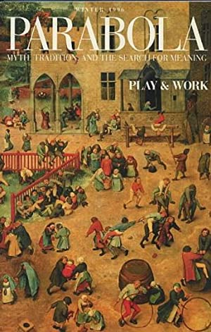PLAY & WORK: PARABOLA, VOLUME XXI, NO. 4; WINTER 1996