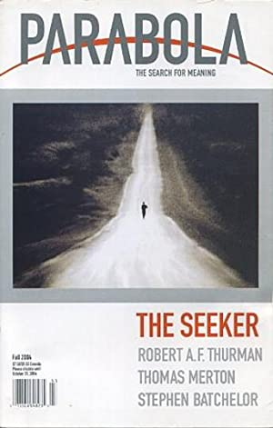 THE SEEKER: PARABOLA, VOLUME 29, NO. 3; FALL 2004