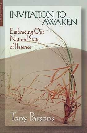 INVITATION TO AWAKEN; Embracing Our Natural State: Parsons, Tony