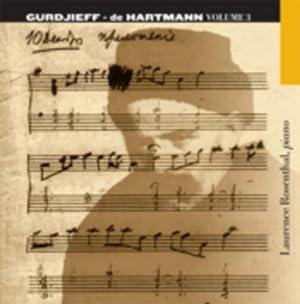 MUSIC BY GURDJIEFF- DE HARTMANN, VOLUME 3: Rosenthal, Laurence