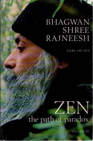 ZEN THE PATH OF PARADOX; TALKS ON ZEN, VOLUME 3