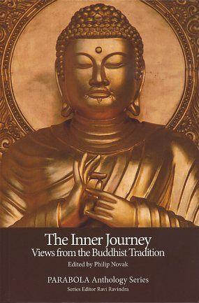 THE INNER JOURNEY: VIEWS FROM THE BUDDHIST TRADITION