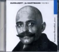 MUSIC BY GURDJIEFF- DE HARTMANN, VOLUME 2: Rosenthal, Laurence