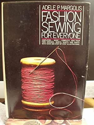 Fashion Sewing for Everyone: Margolis, Adele P.