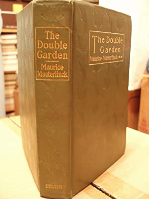 The Double Garden: Maeterlinck, Maurice