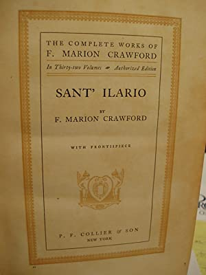 Sant Ilario (The Complete Works of F. Marion Crawford - Vol. 11): Crawford, F. Marion