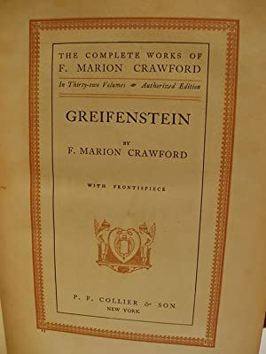 Greifenstein (The Complete Works of F. Marion Crawford - Vol. 15): Crawford, F. Marion
