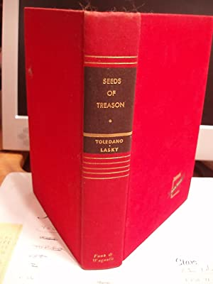Seeds of Treason - the True Story of the Hiss-Chambers Tragedy: De Toledano, Ralph / Lasky, Victor