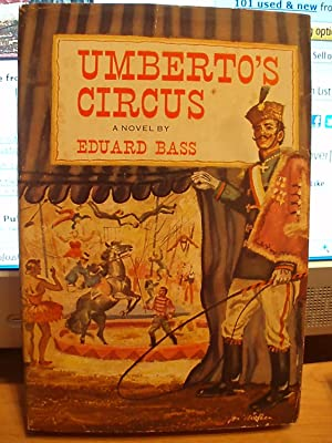 Umberto's Circus: Bass, Eduard