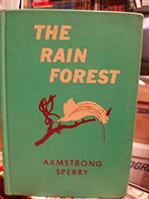 The Rain Forest: Sperry, Armstrong