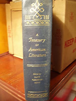 A Treasury of American Literature - Vol. 1: Davis, Joe Lee / Frederick, John T. / Mott, Frank ...