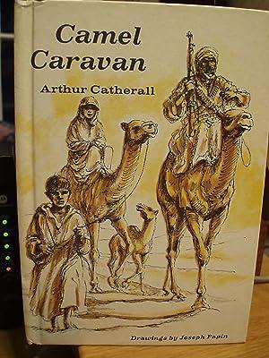 Camel Caravan: Catherall, Arthur